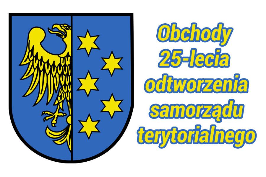 Obchody 25-lecia odtworzenia samorządu terytorialnego